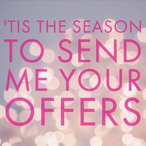 Other - 🎄'Tis the Season to Send Me Your OFFERS! 🎄